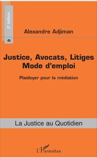 Justice, avocats, litiges
