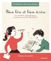 G.Wettstein-Badour - Bien lire et bien écrire - Le coffret