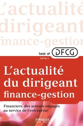 DFCG- L'actualité du dirigeant finance-gestion - Tome 2