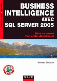 Business intelligence avec SQL Server 2005