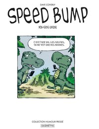 Speed bump - Tome 01