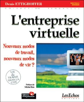 Denis Ettighoffer- L'entreprise virtuelle