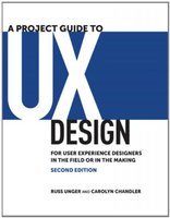 A project guide to ux design: for user experience designers in the field or in the making 2e