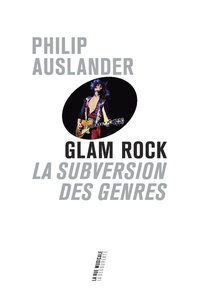 Glam rock - la subversion des genres