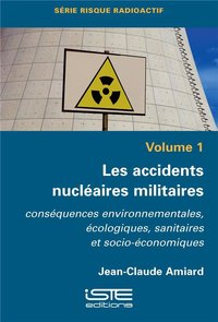 LES ACCIDENTS NUCLEAIRES MILITAIRES