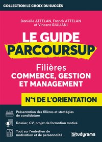 Le guide Parcoursup commerce, gestion et management