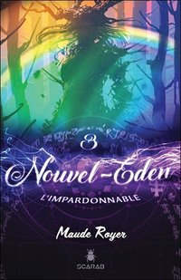 Nouvel eden Tome 3 - l'impardonnable