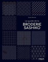 S.Briscoe - Le guide de la broderie sashiko