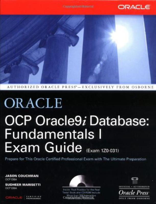 OCA/OCP: Oracle9 DBA Fundamentals I Study Guide
