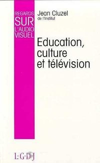 Education, culture et television