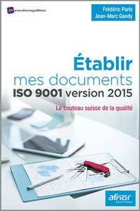 Etablir mes documents ISO 9001 version 2015