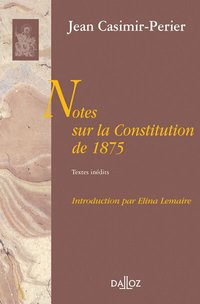 Notes sur la constitution de 1875 - 1re ed.