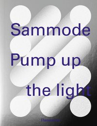 Sammode, pump up the light