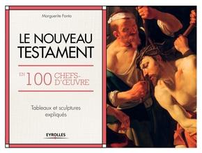 M.Fonta- Le Nouveau Testament en 100 chefs-d'oeuvre
