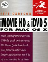 iMovie HD and iDVD 5 for Mac OS X