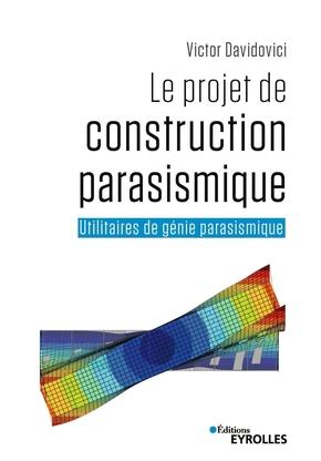 V.Davidovici- Le projet de construction parasismique