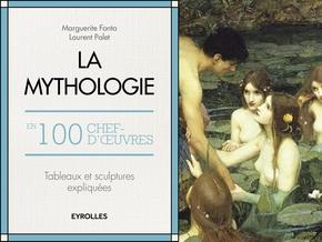 Fonta, Marguerite- La mythologie en 100 chefs-d'oeuvre