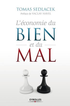 Tomas Sedlacek- L'économie du bien et du mal