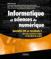 G.Dowek, J.-P.Archambault, E.Baccelli, C.Cimelli, A.Cohen, C.Eisenbeis, T.Viéville, B.Wack - Informatique et sciences du numérique