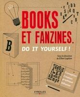E.Lupton - Books et fanzines, do it yourself ! conception, creation graphique, diffusion.