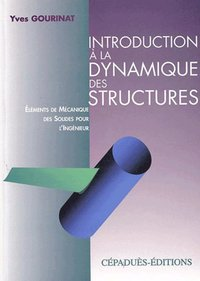Introduction à la dynamique des structures