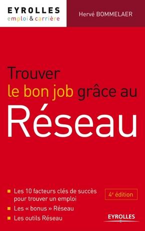 H.Bommelaer- Trouver le bon job grâce au Réseau