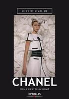 Emma Baxter Wright - Le petit livre de Chanel