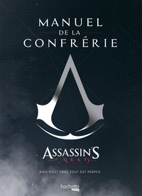 Manuel de la confrérie - Assassin's Creed