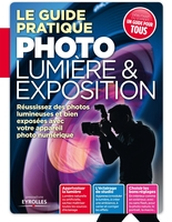 Texto Alto - Le guide pratique photo lumière & exposition réussissez des photos lumineuses et bien exposées avec votre appareil photo numérique