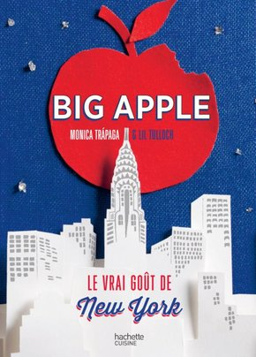 Big Apple, le goût de New York