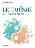 Halevy, Marc - Le taoïsme