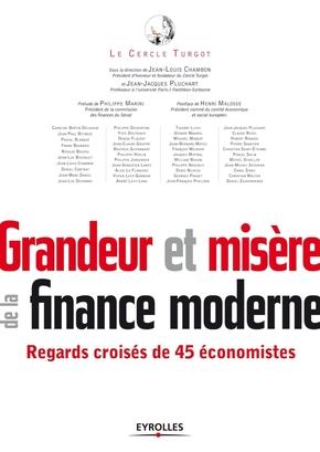 Le cercle Turgot, Collectif Eyrolles- Grandeur et misère de la finance moderne