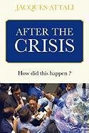 After the crisis: How did this happen?