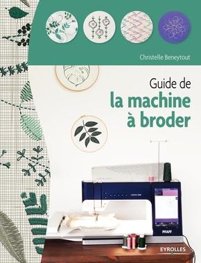 C.Beneytout- Guide de la machine à broder