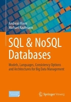 Sql & nosql databases: models, languages, consistency options and architectures for big data managem