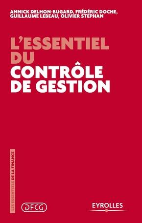 A.Delhon-Bugard, F.Doche, G.Lebeau, O.Stephan- L'essentiel du contrôle de gestion