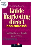 Régine Vanheems - Guide du marketing direct non-adressé