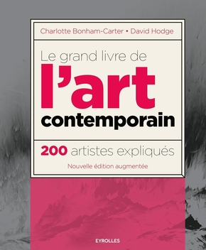 Bonham-Carter, Charlotte ; Hodge, David- Le grand livre de l'art contemporain
