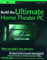 Build The Ultimate Home Theater PC