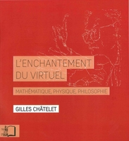 Enchantement du virtuel (L')