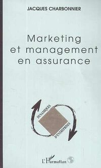 Marketing et management en assurance