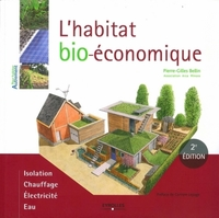 Pierre-Gilles Bellin - L'habitat bio-économique