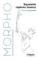 M.Lauricella - Morpho : squelette, repères osseux