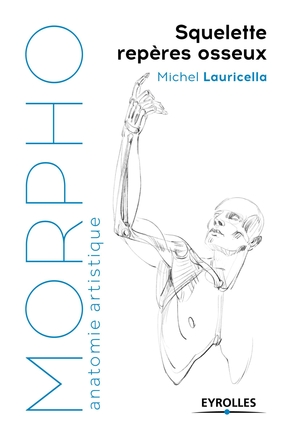 M.Lauricella- Morpho : squelette, repères osseux