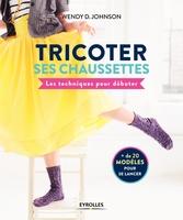 W.Johnson - Tricoter ses chaussettes