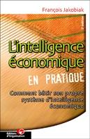 François Jakobiak - L'intelligence économique en pratique