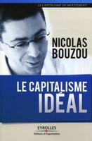N.Bouzou - Le capitalisme idéal