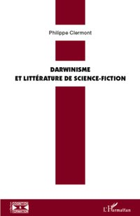 Darwinisme et littérature de science-fiction
