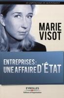 Marie Visot - Entreprises : une affaire d'etat