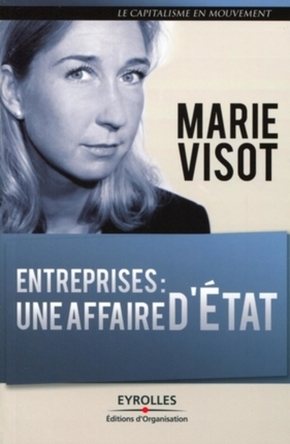 Marie Visot- Entreprises : une affaire d'etat